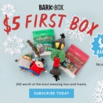 New BarkBox Coupon – First Box for Only $5!