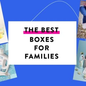 Best Subscription Boxes for Families – Our Readers' Top Picks